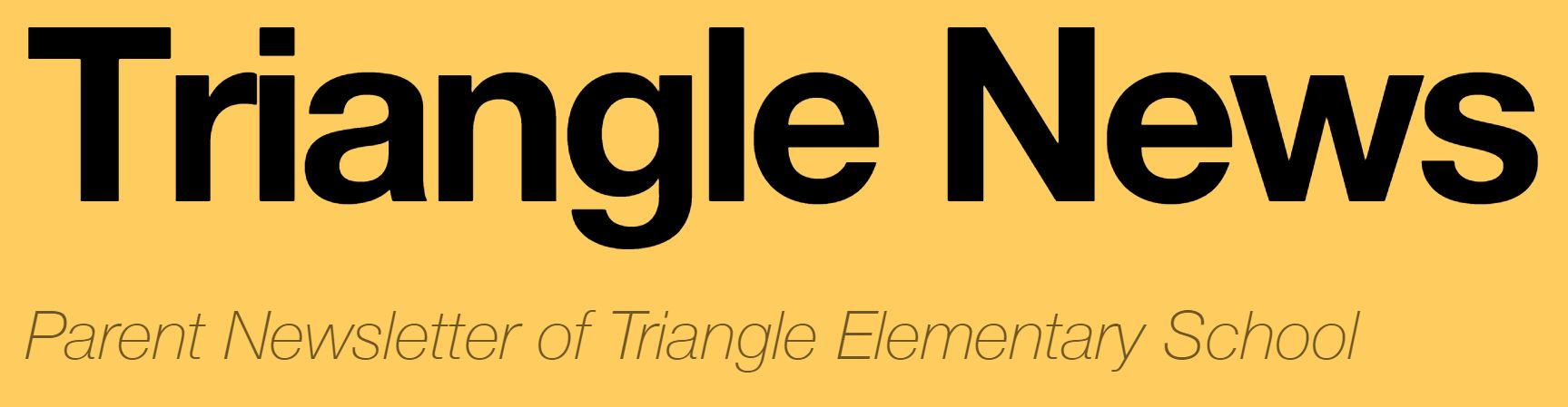 Triangle Parent Newsletters